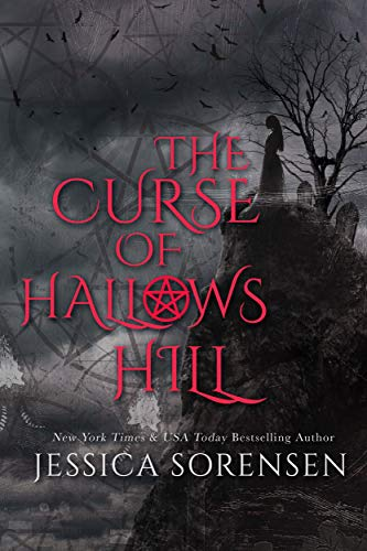 The Curse of Hallows Hill (The Curse of Hallows Hill Book Book 3)