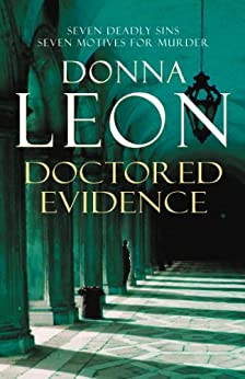 Doctored Evidence: (Brunetti 13) (Commissario Brunetti) by [Donna Leon]