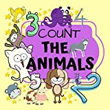 Count The Animals: Fun Picture Puzzle Book for 2-5 Year Olds   Activity and Guessing Game for Little Kids  Find Hidden Animals  34 Pages (English Edition)