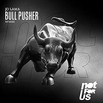 Bull Pusher EP