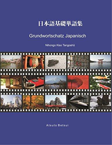Grundwortschatz Japanisch: Nihongo Kiso Tangoshû