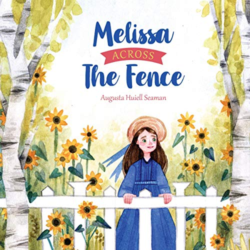 Melissa Across the Fence audiobook cover art