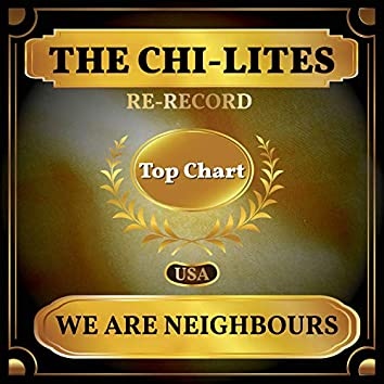 We Are Neighbours (Billboard Hot 100 - No 70)