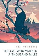 The Cat Who Walked a Thousand Miles: A Tor.Com Original