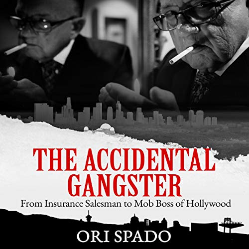The Accidental Gangster audiobook cover art