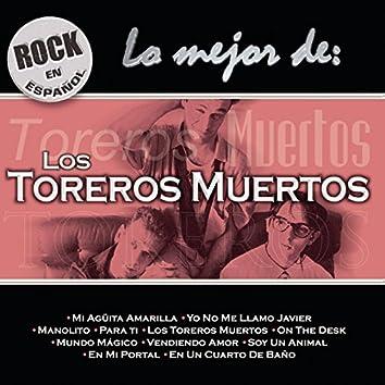 Rock En Español - Lo Mejor De Toreros Muertos