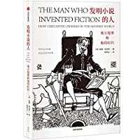 The Man Who Invented Fiction:How Cervantes Ushered in the Modern World (Chinese Edition)