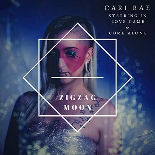 ZigZag Moon & Cari Rae