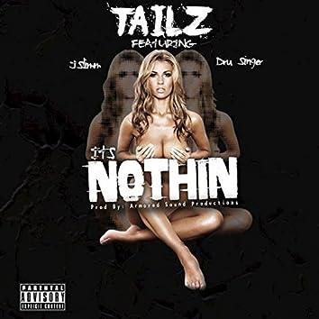 It's Nothin (feat. J Slimm & Dru Singer)