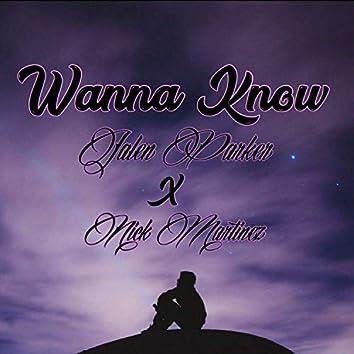 Wanna Know (feat. Nick Martinez)