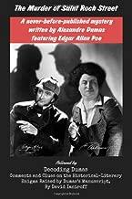 The Murder of Saint Roch Street: A never-before-published mystery written by Alexandre Dumas featuring Edgar Allan Poe, followed by