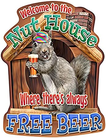 The Nut House Squirrel Novelty SignFunny Home Décor Garage Wall Gag Gift