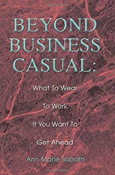 Beyond Business Casual: What To Wear To Work If You Want To Get Ahead
