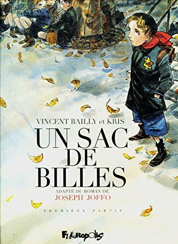 Un sac de billes: Adapté du roman de Joseph Joffo. BD