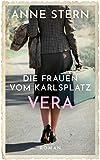 Die Frauen vom Karlsplatz - Vera (Die Lichterfelde-Saga 3)