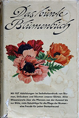 Das bunte Blumenbuch : Blumen,...