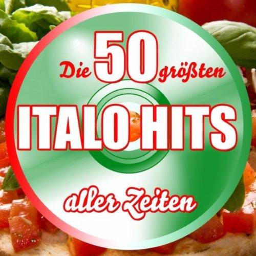 Die 50 größten Italo Hits aller Zeiten