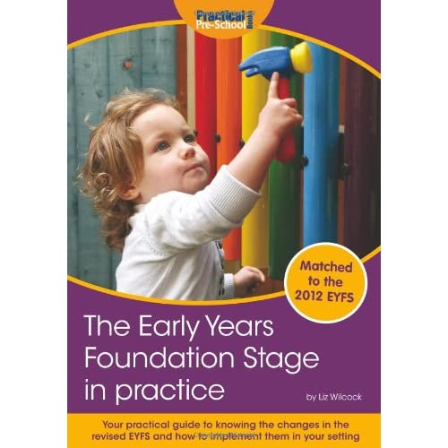 The Early Years Foundation Stage in practice