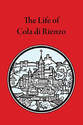 The Life of Cola di Rienzo (Mediaeval Sources in Translation)