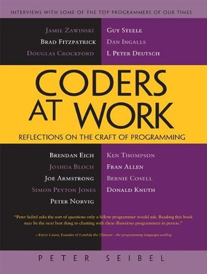 きつく歩くソケットCoders at Work: Reflections on the Craft of Programming (English Edition)