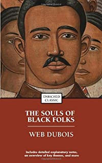 The Souls of Black Folks: Enriched Classic