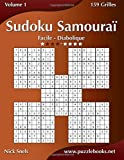 Sudoku Samoura?? - Facile ?? Diabolique - Volume 1 - 159 Grilles by Nick Snels (2015-03-26)