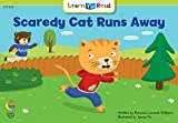 Scaredy Cat Runs Away (Learn to Read Read to Learn Math)