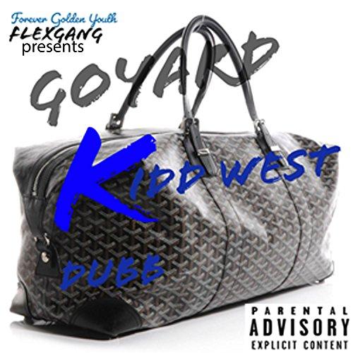 Goyard [Explicit]
