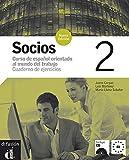 Socios 2. Cuaderno de ejercicios: Socios Nueva Edición 2 Cuaderno de ejercicios + CD (Ele - Texto Español) - Jaime Corpas Viñals