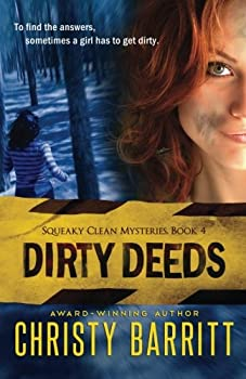Dirty Deeds - Book #4 of the Squeaky Clean Mysteries