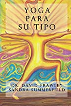 Yoga para su tipo (Spanish Edition)