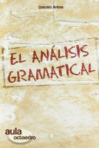 El an‡lisis gramatical: 1 (Aula Octaedro)