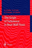 The Origin of Turbulence in Near-Wall Flows (Engineering Online Library) (English Edition)