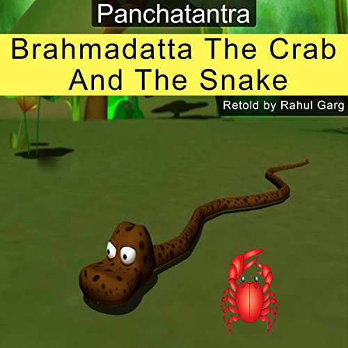 Brahmadatta, the Crab and the Snake audiobook cover art