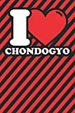 Notebook lined: Chondogyo Gifts - Funny I love Chondogyo Humor
