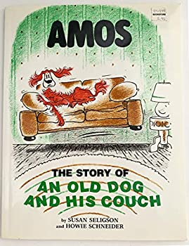 Amos: The Story of an Old Dog and His Couch 0316774049 Book Cover