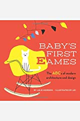Baby's First Eames: From Art Deco to Zaha Hadid (1) Board book