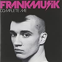 Complete Me by Frankmusik (2009-08-11)