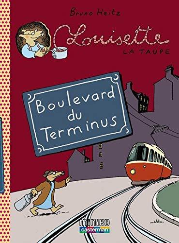 Louisette la taupe, Tome 5 : Boulevard du Terminus