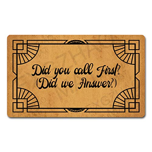 "FXGZHAO Welcome Mat with Rubber Back 18""(W) x 30""(L) Did You Call First Did we Answer Funny Doormat for Entrance Way Personalized Mats for Front Door Mat No Slip Kitchen Rugs and Mats"
