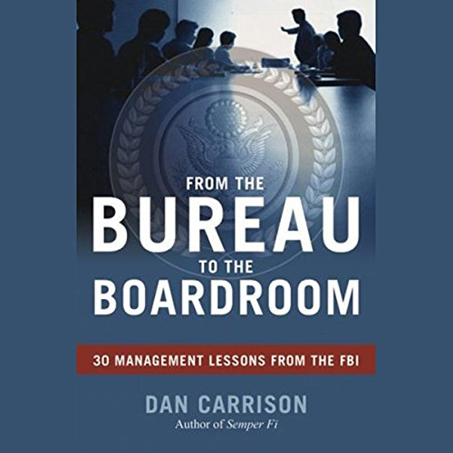 From the Bureau to the Boardroom cover art
