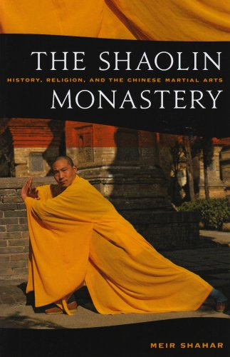 The Shaolin Monastery: History, Religion, and the Chinese...