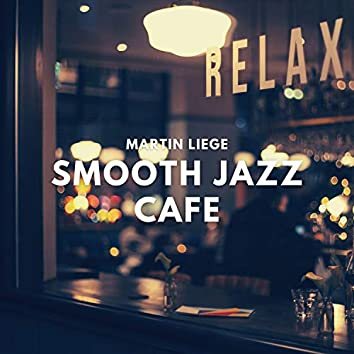 Smooth Jazz Cafe (Relaxing Instrumental Chill & Jazz Music)