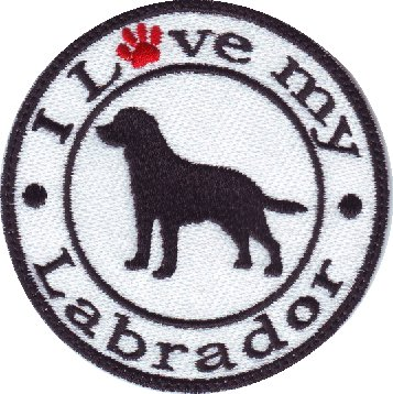"""I Love my Labrador 3.5/"""" Embroidered Iron or Sew-on Patch"""