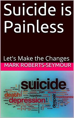 Painless to way commit suicide a is Suicide Is