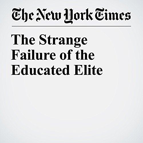 The Strange Failure of the Educated Elite copertina