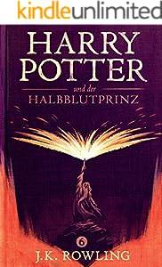 Harry Potter und der Halbblutprinz (German Edition)