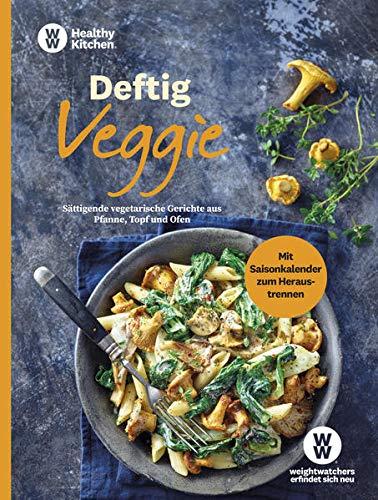 WW - Deftig Veggie: Sättigende vegetarische Gerichte aus Pfanne, Topf und Ofen - herzhafte Rezepte ohne Fleisch