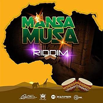 Mansa Musa Riddim