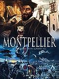 Montpellier en BD - Tome 1 - De la Préhistoire à Rabelais
